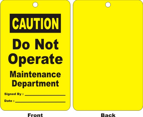 CAUTION - DO NOT OPERATE MAINTENANCE DEPT.,...