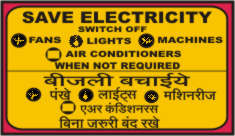SAVE ELECTRICITY SWITCH OFF FANS, LIGHT, MACHINES.