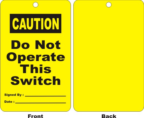 CAUTION - DO NOT OPERATE THIS SWITCH, SIGNED BY,..