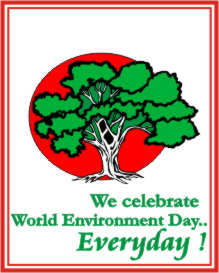 WE CELEBRATE WORLD ENVIRONMENT DAY... EVERY DAY