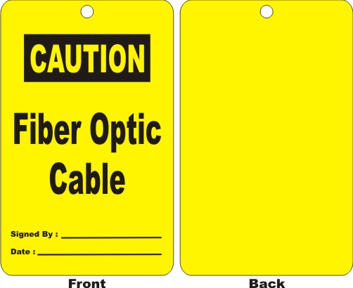 CAUTION - FIBER OPTIC CABLE, SIGNED BY, DATE