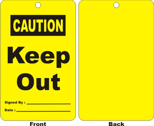 CAUTION - KEEP OUT, SIGNED BY, DATE