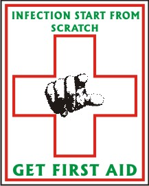 INFECTION START FROM SCRATCH . GET FIRST AID