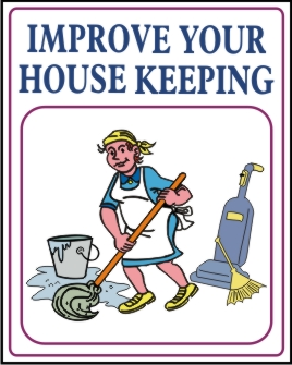 IMPROVE YOUR HOUSE KEEPING
