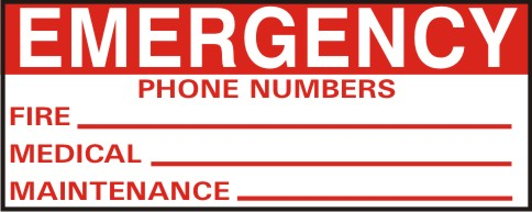 EMERGENCY PHONE NUMBER-FIRE, MEDICAL, MAINTENANCE