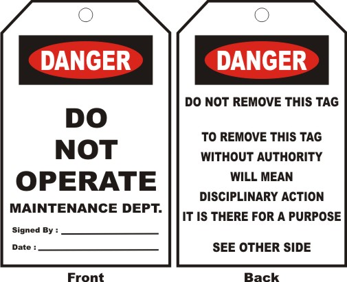 DANGER-DO NOT OPERATE MAINTENANCE DEPT.,SIGNED BY