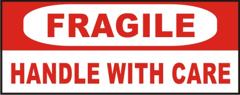 FRAGILE - HANDLE WITH CARE