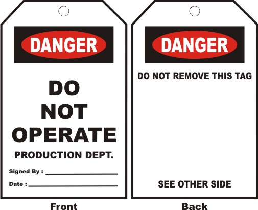 DANGER - DO NOT OPERATE PRODUCTION DEPT. ....