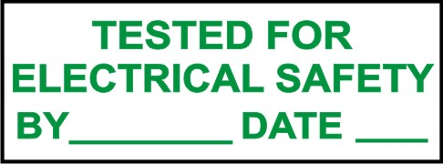 TESTED FOR ELECTRICAL SAFETY, BY, DATE