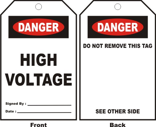 DANGER - HIGH VOLTAGE, SIGNED BY, DATE...
