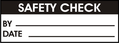 SAFETY CHECK - BY, DATE