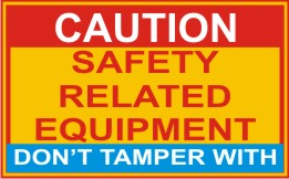 CAUTION SAFETY RELATED EQUIPMENT, DO NOT TAMPER