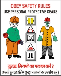 OBEY SAFETY RULES USE PERSONAL PROTECTIVE GEARS