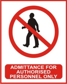 ADMITTANCE FOR AUTHORISED PERSONNEL ONLY