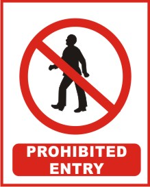 PROHIBITED ENTRY