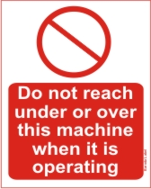 DO NOT REACH UNDER OR OVER THIS MACHINE WHEN IT...