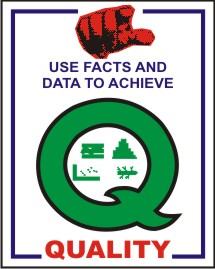USE FACTS AND DATA TO ACHIEVE QUALITY