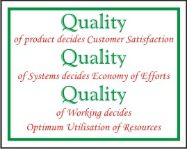 QUALITY OF PRODUCT DECIDES CUSTOMER SATISFACTION
