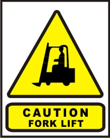 CAUTION FORK LIFT