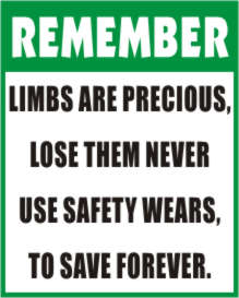 REMEMBER - LIMBS ARE PRECIOUS, LOSE THEM NEVER,...