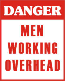 DANGER MEN WORKING OVERHEAD.