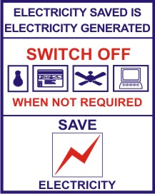 ELECTRICITY SAVED IS ELECTRICITY GENERATED.SWITCH