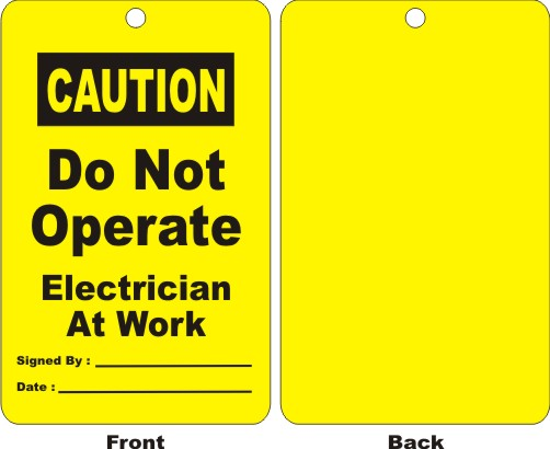 CAUTION - DO NOT OPERATE ELECTRICIAN AT WORK,.....