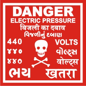 DANGER-ELEC. PRESSURE 440 VOLTS WITH GUJ. HINDI