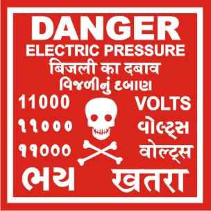 DANGER-ELEC. PRESSURE 11000 VOLTS WITH GUJ. HINDI