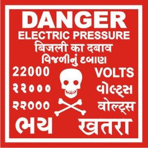 DANGER-ELEC. PRESSURE 22000 VOLTS WITH GUJ. HINDI