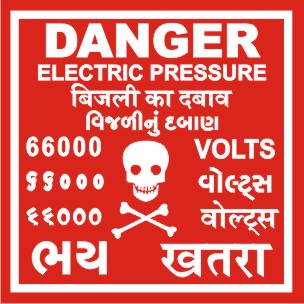 DANGER-ELEC. PRESSURE 66000 VOLTS WITH GUJ. HINDI